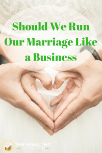 Should We Run Our Marriage Like a Business
