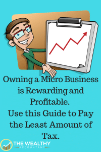 Owning a micro business/ side gig/ side hustle is rewarding and profitable. Use this guide to pay the least amount of taxes with your venture.