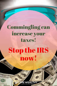 Commingling money can cost you big in taxes. The best tax professionals refuse to work with clients who commingle. Don't overpay your taxes. Never commingle! #commingling #comingling #taxes #taxplanning #IRS #sidehustle #smallbusiness #business