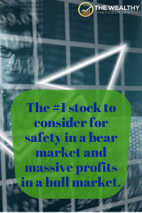 The #1 Stock to consider for safety in a bear market and massive profits in a bull market. This could be the best performing stock of the next 10 years! #stock #investing #cash #bullmarket #bearmarket #bull #bear #market #stockmarket #1