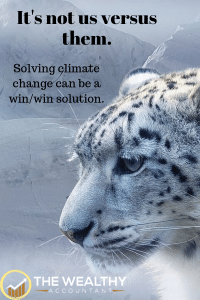 It's not us versus them. Solving climate change can be a win/win solution. #climatechange #environment #smallbusiness #investmentopportunities