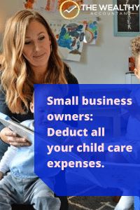 Small business owners: deduct all your child care expenses. New tax laws have made it easier for owners to deduct personal tax-free benefits. #ICHRA #HRA #QSEHRA #Fringebenefits #employeebenefits #childcare #deductions